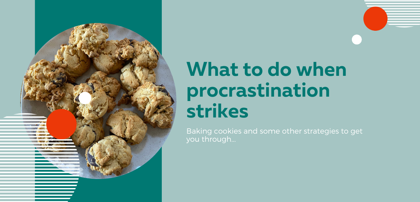 when procrastination rears its ugly head